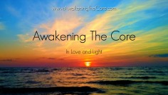 Awakening The Core